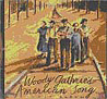 WOODY GUTHRIE'S AMERICAN SONG: Cast Album