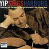 OVER THE RAINBOW: YIP SINGS HARBURG