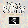 The Classic Singles: Nat King Cole