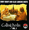 CALLING BERLIN, VOL. 1: RUBY BRAFF AND ELLIS LARKINS DUETS